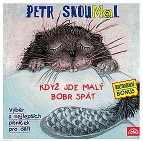 CD Skoumal: Když jde malý bobr spát